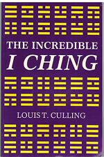 The Incredible I Ching by Louis T. Culling 1984 Softcover