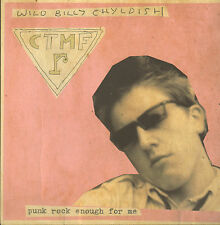 WILD BILLY CHILDISH & CTMF - Punk rock enough for me    7inch    !!! NEU !!!