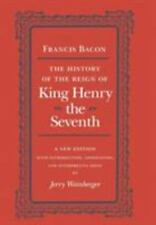 The History of the Reign of Henry the Seventh Bacon, Francis Hardcover