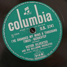 78rpm VICTOR SYLVESTER i`ve changed my mind a thousand times / the tender trap
