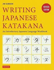 Writing Japanese Katakana : An Introductory Japanese Language Workbook by Jim...