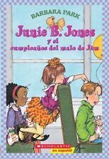 Junie B. Jones y el cumpleanos del malo de Jim Spanish Edition