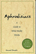 Aphrodisiacs Paperback NEW by Esmond Choueke Information on Viagra and more 1998