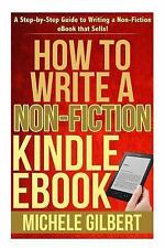 Kindle Success, KDP, Amazon Kindle, Ebook, How To: How to Write a Non-Fiction...
