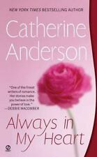 Always in My Heart Anderson, Catherine Mass Market Paperback