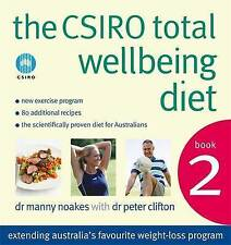 The CSIRO Total Wellbeing Diet Book 2 - GREAT Diet that WORKS!
