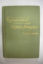 1886 First Edition RUHAINAH - A STORY OF AFGHAN LIFE *Mosque*Love*Abduction