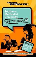 Southern Methodist University: Off the Record (College Prowler) (College Prowler