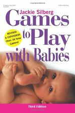 Games to Play with Babies - 3rd Edition by Jackie Silberg, (Paperback), Gryphon