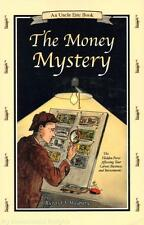 NEW Uncle Eric Book THE MONEY MYSTERY Rick Maybury Bluestocking Press Homeschool