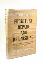 Signed The Complete Book of Furniture Repair and Refinishing: Easy to Follow Gui