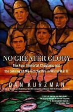 G, No Greater Glory: The Four Immortal Chaplains and the Sinking of the Dorchest