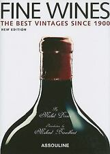Fine Wines: Best Vintages Since 1900 Michel Dovaz