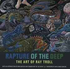 NEW - Rapture of the Deep: The Art of Ray Troll by Troll, Ray