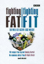 FIGHTING FAT, FIGHTING FIT: EAT WELL, GET ACTIVE, LOSE WEIGHT, JANETTE MARSHALL,