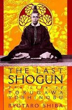 The Last Shogun: The Life of Tokugawa Yoshinobu-ExLibrary
