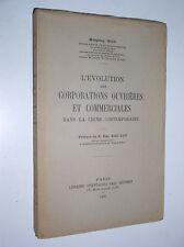 WOU - L'EVOLUTION DES CORPORATIONS OUVRIERES ET COMMERCIALES DANS LE CHINE -1931