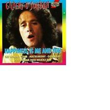Gilbert O'Sullivan Happiness is me and you / ARIOLA CD 1993