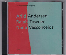 ARILD ANDERSEN / RALPH TOWNER / NANA VASCONCELOS - IF YOU LOOK FAR ENOUGH CD ECM