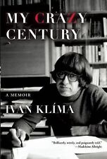 Ivan Klima - My Crazy Century (2013) - Used - Trade Cloth (Hardcover)