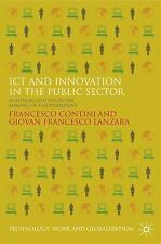 ICT and Innovation in the Public Sector: European Studies in the Making of E-Gov