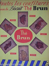PUBLICITÉ 1953 TOUTES LES CONFITURES AVEC LE BISCUIT THÉ BRUN - ADVERTISING
