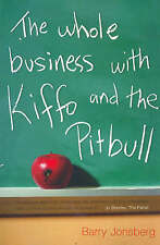 The Whole Business with Kiffo & the Pitbull by Barry Jonsberg - Medium Paperback