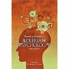 Theory and Practice of Adlerian Psychology (First Edition) by Rosalyn V....