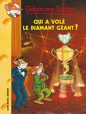 GERONIMO STILTON N°45 Qui a volé le diamant géant ?  livre jeunesse