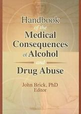 Handbook of the Medical Consequences of Alcohol and Drug Abuse-ExLibrary