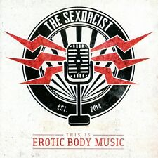 THE SEXORCIST - THIS IS EROTIC BODY MUSIC   CD NEU