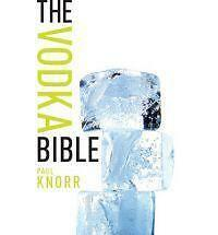 Vodka Bible, The, Paul Knorr, Very Good, Paperback