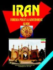 Iran Foreign Policy & Government Guide (World Business Law Handbook Library)