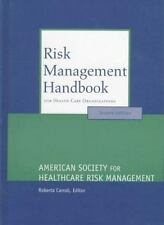 Risk Management Handbook for Health Care Organizations (J-B AHA Press)