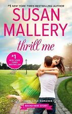 BUY 2 GET 1 FREE  Thrill Me 20 by Susan Mallery (2015, Paperback)