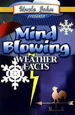 Uncle John's Presents Blame It on the Weather: Amazing Weather Facts (Uncle John