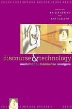 Discourse and Technology: Multimodal Discourse Analysis (Georgetown University R