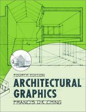 Architectural Graphics by Francis D K Ching