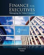 Finance for Executives: Managing for Value Creation, 4t