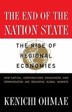 The End of the Nation State: The Rise of Regional Economies Ohmae, Kenichi Pape