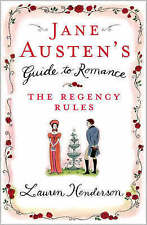 Jane Austen's Guide to Romance: The Regency Rules by Lauren Henderson (Paperb...