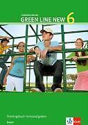 Green Line New 6. Trainingsbuch Schulaufgaben, Heft mit Audio-CD. Bayern...