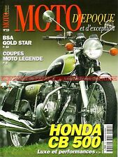 MOTO D'EPOQUE 19 HONDA CB 500 Four BSA Gold Star GILERA /4 MBA 250 GP IMOLA 1974