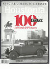 HOUSTONIA MAGAZINE JULY, 2015 SPECIAL COLLECTOR'S ISSUE ( 100 YEARS IN WORDS