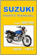 SUZUKI Parts Manual GS750 GS750B 1976 and 1977 Replacement Spares Catalog List