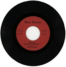 "GENE WILLIAMS  ""DON'T LET YOUR LOVE FADE AWAY c/w DO IT GOOD""    LISTEN!"