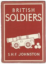 Britain In Pictures British Soldiers S H F Johnston William Collins 1944 Good