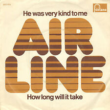 AIRLINE - He Was Very Kind To Me (ZELDZAME NEDERPOP SINGLE 1972)