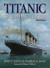 Titanic Triumph and Tragedy: Third Edition-ExLibrary