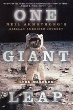 One Giant Leap: Neil Armstrong's Stellar American Journey by Leon Wagener...